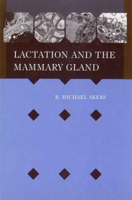 Lactation Mammary Gland 9780813829920