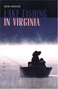 Lake Fishing in Virginia 9780813922867