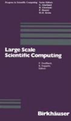 Large Scale Scientific Computing 9780817633554