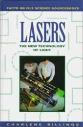 Lasers: The New Technology of Light