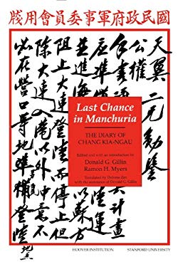 Last Chance in Manchuria: The Diary of Chang Kai-Ngau 9780817987916