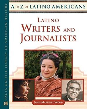 Latino Writers and Journalists 9780816064229