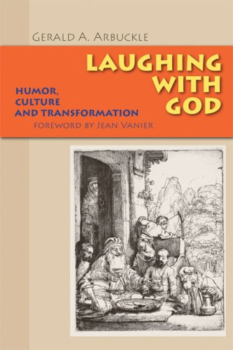 Laughing with God: Humor, Culture, and Transformation 9780814652251
