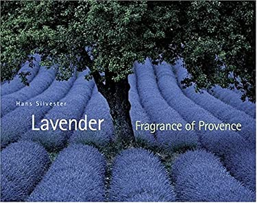 Lavender: Fragrance of Provence 9780810956049