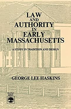 Law and Authority in Early Massachusetts 9780819143730