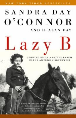 Lazy B: Growing Up on a Cattle Ranch in the American Southwest 9780812966732