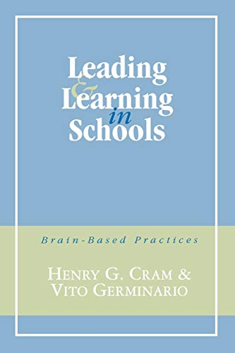 Leading and Learning in Schools: Brain-Based Practices 9780810837553