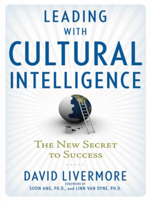 Leading with Cultural Intelligence: The New Secret to Success 9780814414873