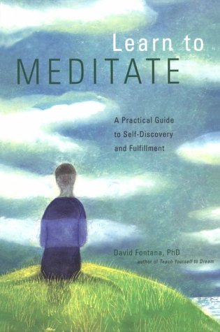 Learn to Meditate: A Practical Guide to Self-Discovery and Fulfillment 9780811822503