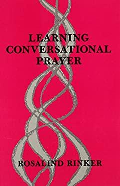 Learning Conversational Prayer 9780814620366