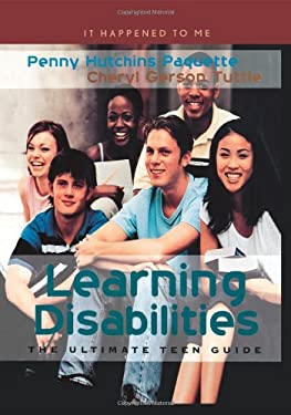 Learning Disabilities: The Ultimate Teen Guide 9780810856431