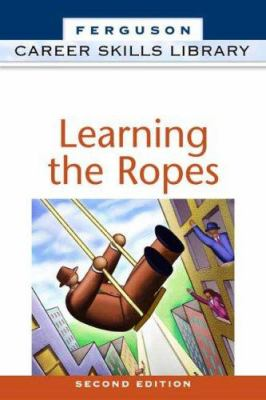 Learning the Ropes 9780816055203