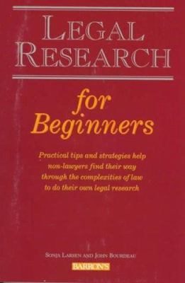 Legal Research for Beginners 9780812097689