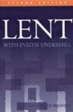 Lent with Evelyn Underhill 9780819214492