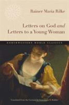 Letters on God and Letters to a Young Woman 9780810127401