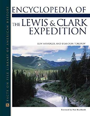 Lewis and Clark Expedition, Encyclopedia of the 9780816047819