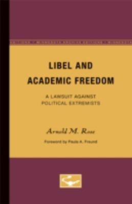 Libel and Academic Freedom: A Lawsuit Against Political Extremists 9780816669295