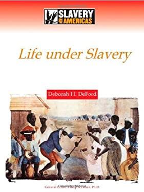 Life Under Slavery 9780816061358