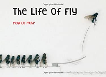 The Life of Fly 9780811879064