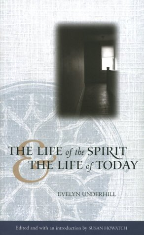 Life of the Spirit and the Life of Today 9780819216328