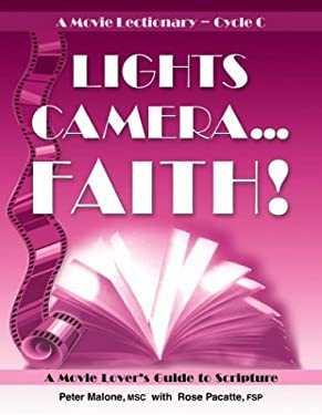 Lights, Camera. . . Faith! : A Movie Lover's Guide to Scripture