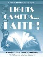 Lights Camera Faith Cycle a: A Movie Lectionary 9780819844903