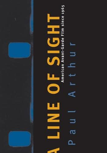 Line of Sight: American Avant-Garde Film Since 1965 9780816642656