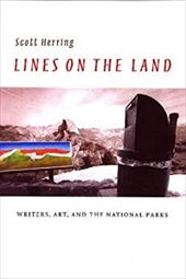 Lines on the Land: Writers, Art, and the National Parks