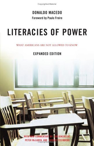 Literacies of Power: What Americans Are Not Allowed to Know 9780813343389