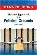 Literature Suppressed on Political Grounds 9780816082315