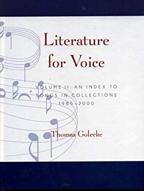 Literature for Voice: An Index to Songs in Collections, 1985-2000 9780810841345