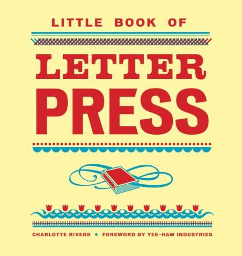 Little Book of Letterpress 9780811875073