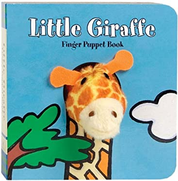 Little Giraffe [With Finger Puppet] 9780811867870