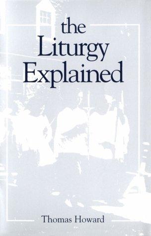 Liturgy Explained