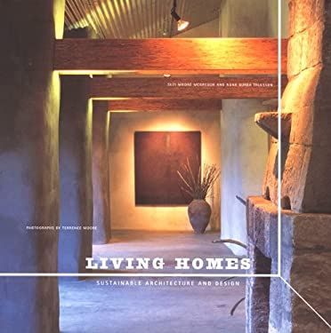 Living Homes: Sustainable Architecture and Design 9780811824699
