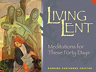 Living Lent 9780819217561