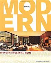 Living Modern: Bringing Modernism Home 3390798