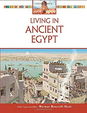 Living in Ancient Egypt 9780816063383