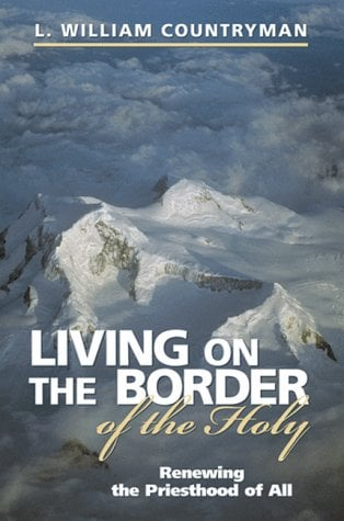 Living on the Border of the Holy 9780819217738