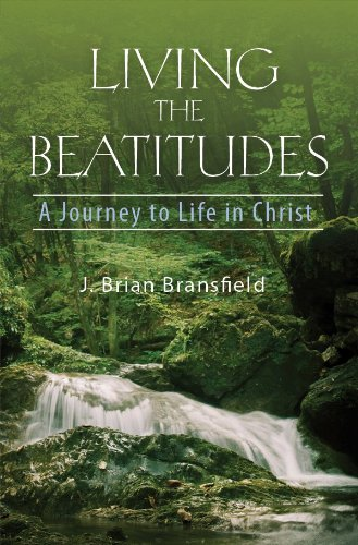 Living the Beatitudes: A Journey to Life in Christ 9780819845443