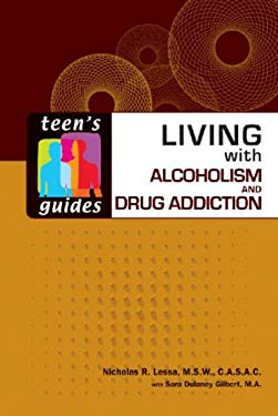 Living with Alcoholism and Drug Addiction 9780816077410