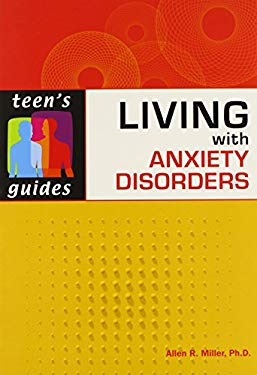 Living with Anxiety Disorders 9780816075591