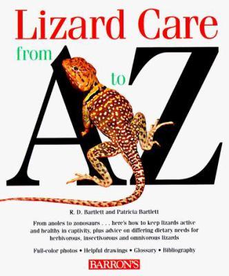 Lizard Care from A to Z Lizard Care from A to Z 9780812098105