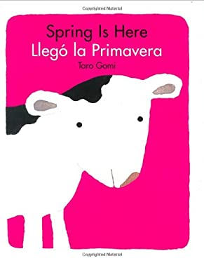 Llego la Primavera = Spring Is Here 9780811847605