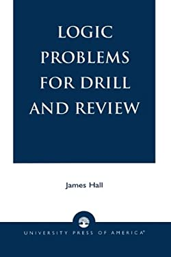 Logic Problems for Drill and Review 9780819183798