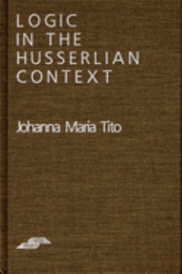 Logic in the Husserlian Context 9780810109667