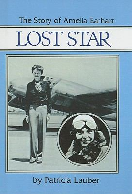 Lost Star, the Story of Amelia Earhart 9780812482768