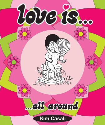 Love Is... All Around 9780810978393