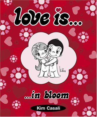 Love Is: In Bloom 9780810949225
