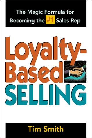 Loyalty Based Selling 9780814471043